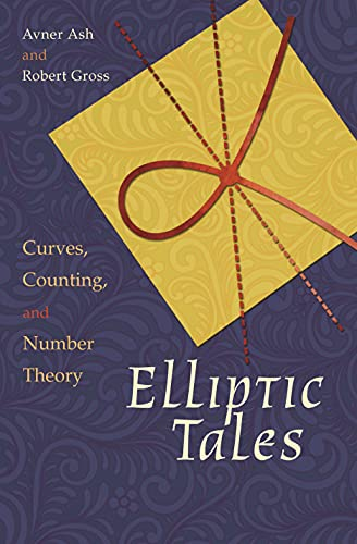 9780691163505: Elliptic Tales: Curves, Counting, and Number Theory