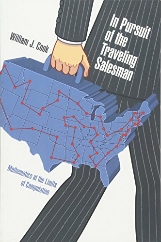 9780691163529: In Pursuit of the Traveling Salesman: Mathematics at the Limits of Computation