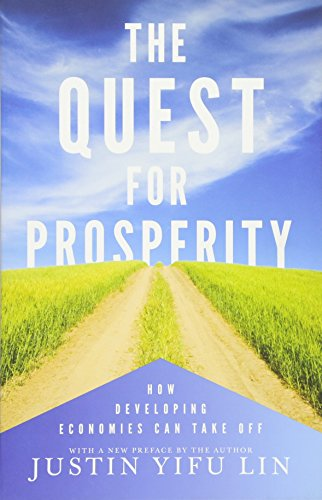 9780691163567: The Quest for Prosperity: How Developing Economies Can Take Off