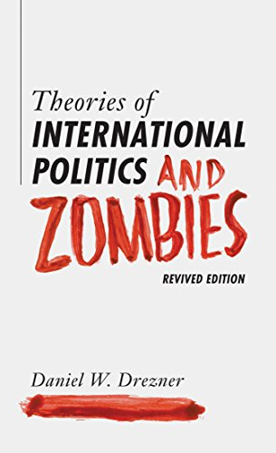 9780691163703: Theories of International Politics and Zombies: Revived Edition