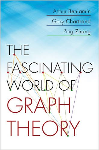 9780691163819: The Fascinating World of Graph Theory