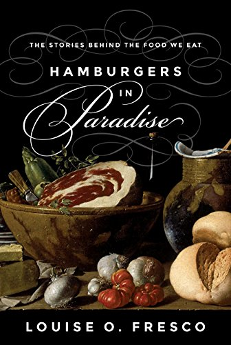 9780691163871: Hamburgers in Paradise: The Stories behind the Food We Eat