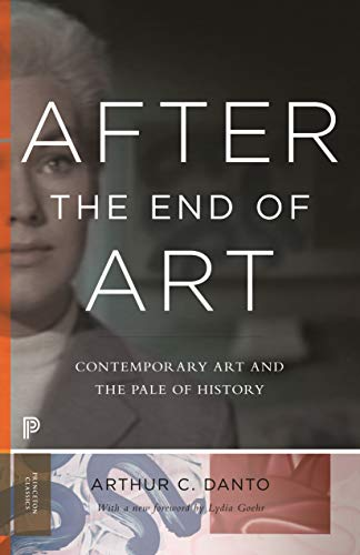 9780691163895: After the End of Art: Contemporary Art and the Pale of History (Princeton University Press)