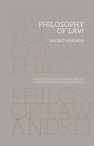 9780691163963: Philosophy of Law (Princeton Foundations of Contemporary Philosophy)
