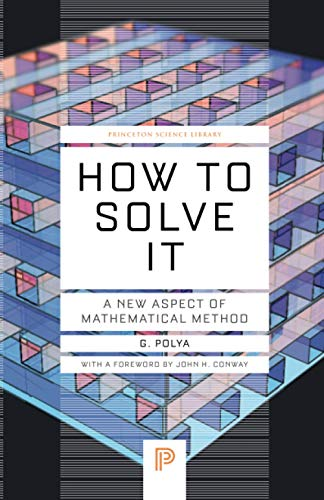 9780691164076: How to Solve It: A New Aspect of Mathematical Method (Princeton Science Library)