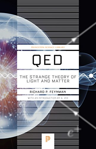 9780691164090: QED: The Strange Theory of Light and Matter (Princeton Science Library)