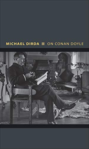 9780691164120: On Conan Doyle: Or, The Whole Art of Storytelling (Writers on Writers)
