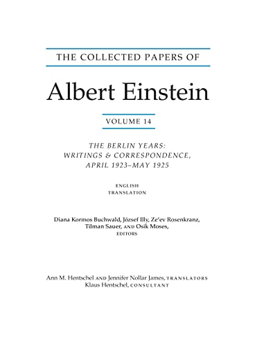 9780691164229: The Collected Papers of Albert Einstein, Volume 14 (English): The Berlin Years: Writings & Correspondence, April 1923–May 1925 (English Translation Supplement)
