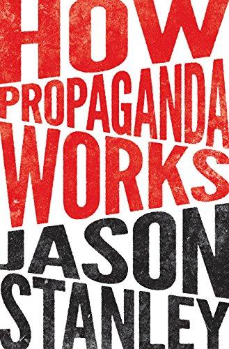 9780691164427: How Propaganda Works