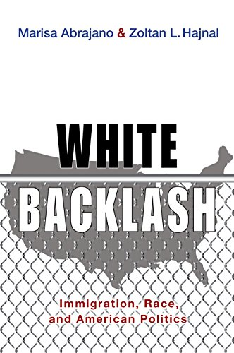 9780691164434: White Backlash: Immigration, Race, and American Politics