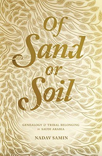 9780691164441: Of Sand or Soil: Genealogy and Tribal Belonging in Saudi Arabia (Princeton Studies in Muslim Politics)