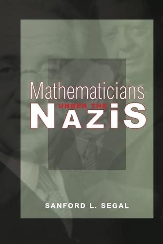 9780691164632: Mathematicians under the Nazis