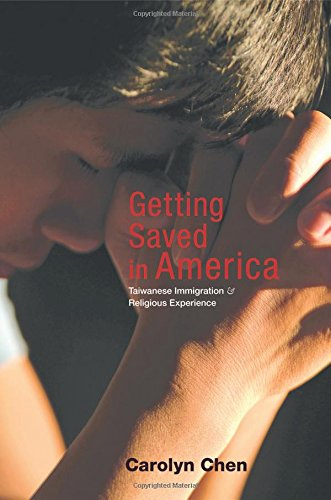 9780691164663: Getting Saved in America: Taiwanese Immigration and Religious Experience