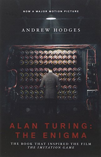 Alan Turing the Enigma the book that inspired the film The Imitation Game