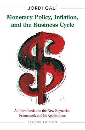 9780691164786: Monetary Policy, Inflation, and the Business Cycle: An Introduction to the New Keynesian Framework and Its Applications, Second Edition