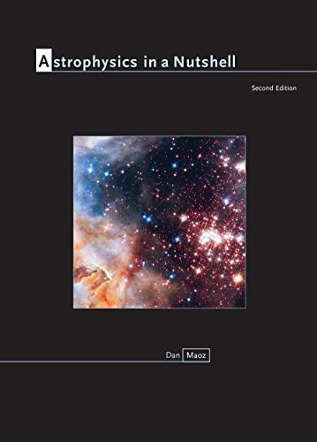 Astrophysics in a Nutshell: Second Edition: Maoz, Dan