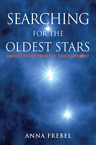 9780691165066: Searching for the Oldest Stars: Ancient Relics from the Early Universe