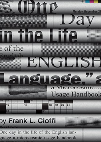 9780691165073: One Day in the Life of the English Language: A Microcosmic Usage Handbook