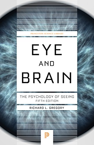 9780691165165: Eye and Brain: The Psychology of Seeing, Fifth Edition (Princeton Science Library)