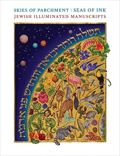 9780691165240: Skies of Parchment / Seas of Ink: Jewish Illuminated Manuscripts