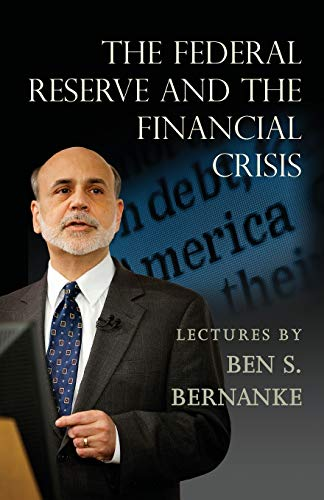 9780691165578: The Federal Reserve and the Financial Crisis