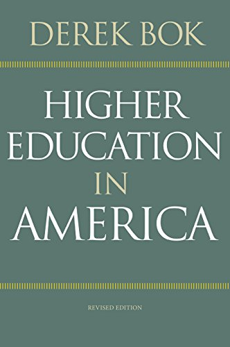 9780691165585: Higher Education in America (The William G. Bowen Memorial Series in Higher Education)