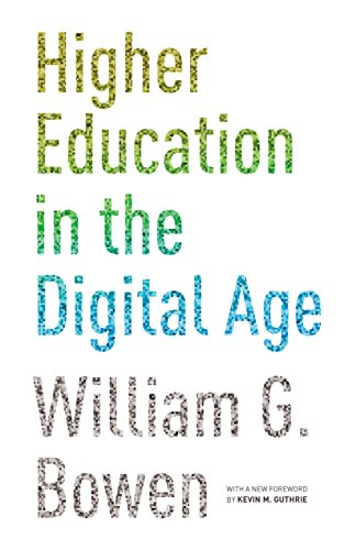 9780691165592: Higher Education in the Digital Age (The William G. Bowen Memorial Series in Higher Education)