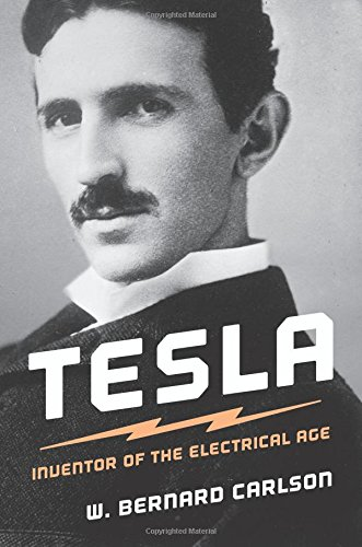 9780691165615: Tesla: Inventor of the Electrical Age