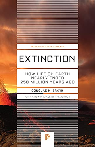 9780691165653: Extinction: How Life on Earth Nearly Ended 250 Million Years Ago