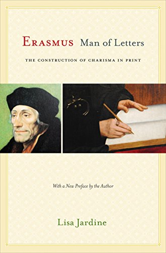 Erasmus, Man of Letters: The Construction of Charisma in Print - Updated Edition