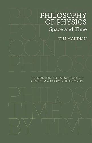 9780691165714: Philosophy of Physics: Space and Time (Princeton Foundations of Contemporary Philosophy)