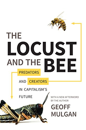9780691165745: The Locust and the Bee: Predators and Creators in Capitalism's Future