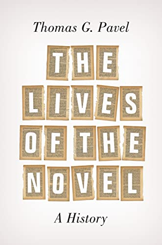 9780691165783: The Lives of the Novel: A History