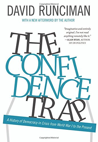 9780691165837: The Confidence Trap: A History of Democracy in Crisis from World War I to the Present
