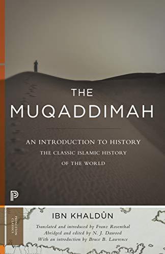 9780691166285: The Muqaddimah: An Introduction to History (Princeton Classics)