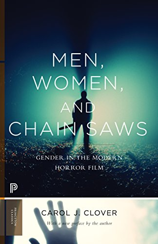 9780691166292: Men, Women, and Chain Saws: Gender in the Modern Horror Film (Princeton Classics)