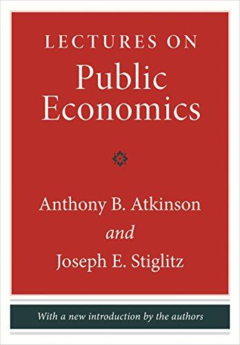 Lectures on Public Economics: Anthony B. Atkinson; Joseph E. Stiglitz