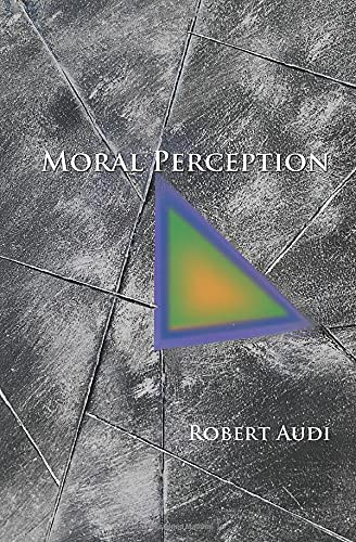 9780691166544: Moral Perception (Soochow University Lectures in Philosophy)