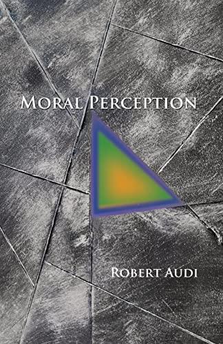 9780691166544: Moral Perception