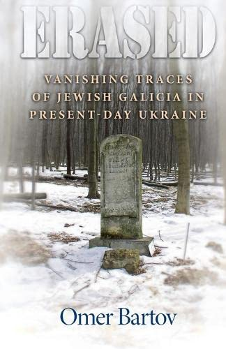 9780691166551: Erased: Vanishing Traces of Jewish Galicia in Present-Day Ukraine