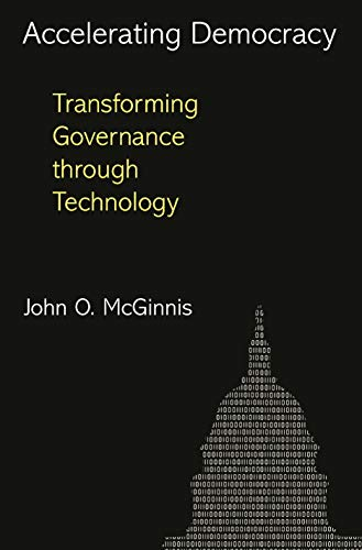 9780691166643: Accelerating Democracy: Transforming Governance Through Technology