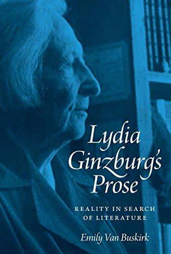 Lydia Ginzburg's Prose: Van Buskirk, Emily
