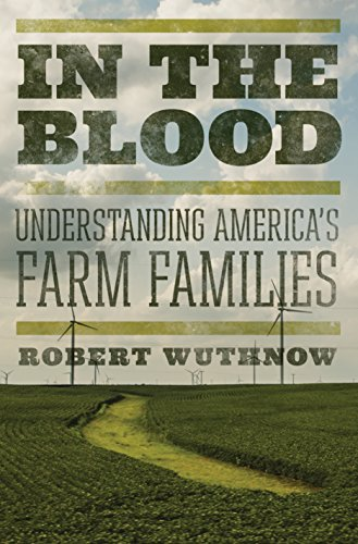 9780691167091: In the Blood: Understanding America's Farm Families