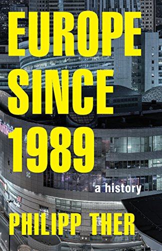 9780691167374: Europe since 1989: A History