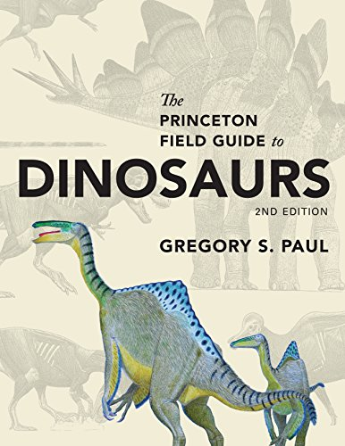 9780691167664: The Princeton Field Guide to Dinosaurs: Second Edition