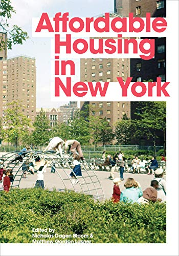 9780691167817: Affordable Housing in New York: The People, Places, and Policies That Transformed a City