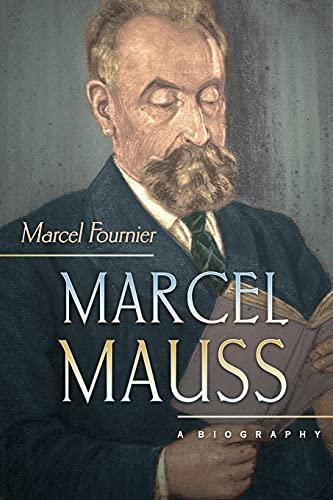 9780691168074: Marcel Mauss: A Biography