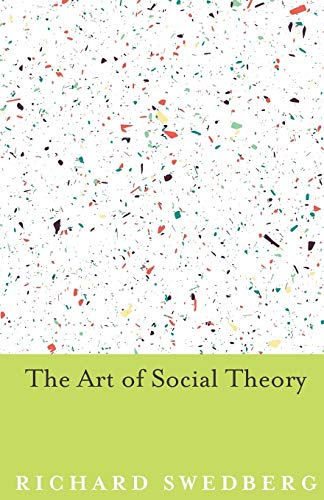 9780691168135: The Art of Social Theory