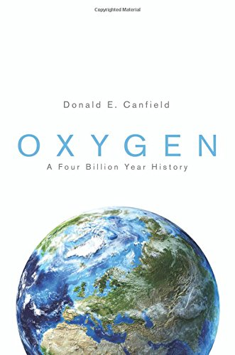 9780691168364: Oxygen: A Four Billion Year History (Science Essentials)