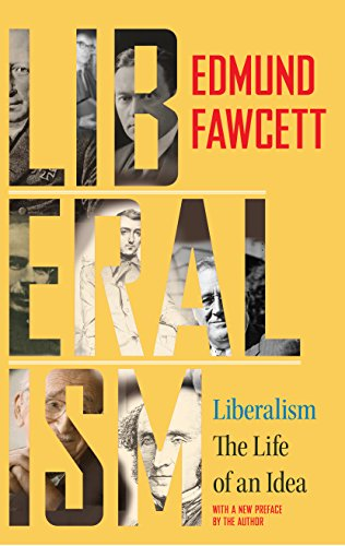9780691168395: Liberalism: The Life of an Idea